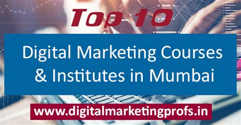 top 10 digital marketing courses top 10 digital marketing courses and institutes in mumbai