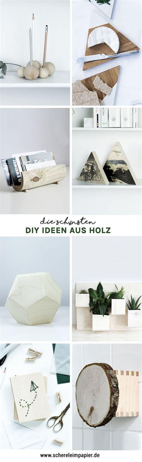 Selbstgemachte Deko Aus Holz by Diy Holz Diy Holz Diy Holz Diy Geschenke Holz Und Diy