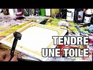 Comment Encadrer Une Toile : comment tendre une toile youtube ~ Voncanada.com Idées de Décoration