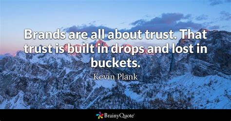 Top 10 Kevin Plank Quotes - BrainyQuote