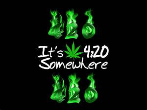 Its 420 Somewhere Wallpaper - WeedPad Wallpapers