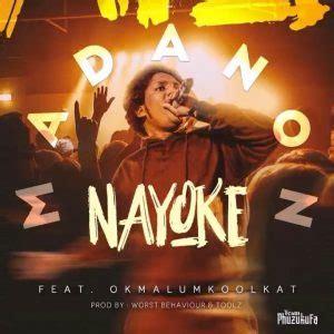 Download dan streaming lagu mp3 terbaru gratis. Madanon Ft. Okmalumkoolkat - Nayoke Mp3 Download - Fakaza