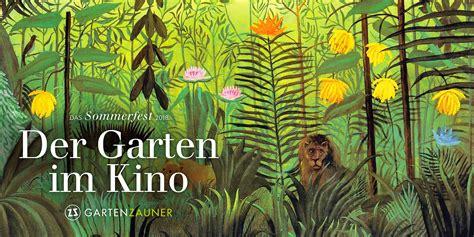 Der Garten Kino by Gartenzauner Sommerfest 2018 Der Garten Im Kino Garten