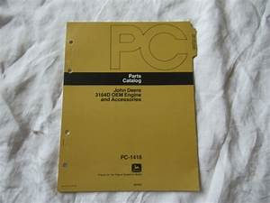 John Deere 3164d Oem Engine And Accessories Parts Catalog