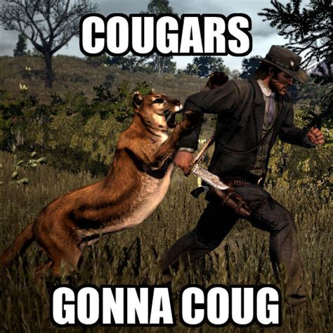 Cougar Memes - just started red dead redemption playstation nation gamespot