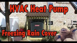 Hvac Heat Pump Freezing Rain Cover  Movable