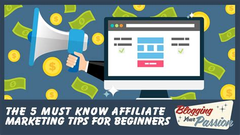 Marketing For Beginners by 5 Must Affiliate Marketing Tips For Beginners