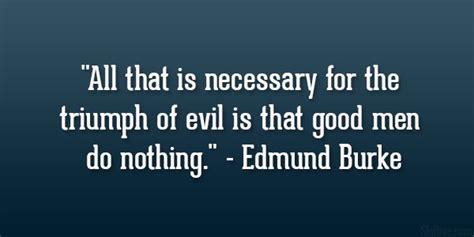 edmund burke quotes  evil quotesgram
