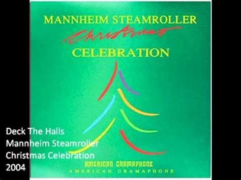 mannheim steamroller deck the halls free 3 11 mb free deck the halls mp3 yump3 co