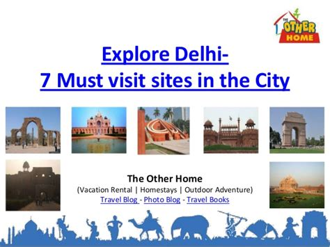 7 Must Visit Places In Delhi