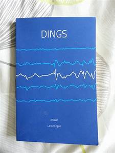 "Emily's Perspective: A review of ""Dings,"" by Dr. Lance Fogan"