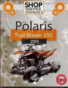 Polaris Atv Trail Blazer 250 2003 Service Repair Manual