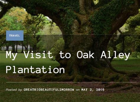 review  visit  oak alley plantation oak alley