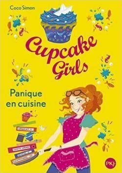 cupcake tome 8 panique en cuisine coco simon