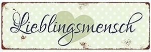 Blechschilder Sprüche Vintage : liebe texte gedichte zitate spr che auf dies und das ~ Michelbontemps.com Haus und Dekorationen