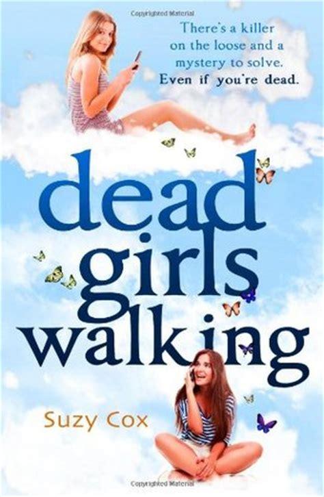 dead girls walking dead girls detective agency