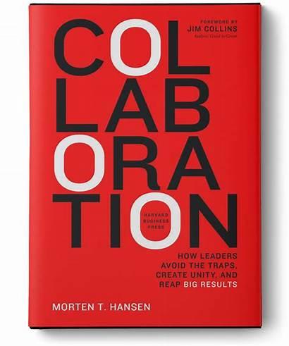 Collaboration Hansen Morten Avoid Common Traps Reap
