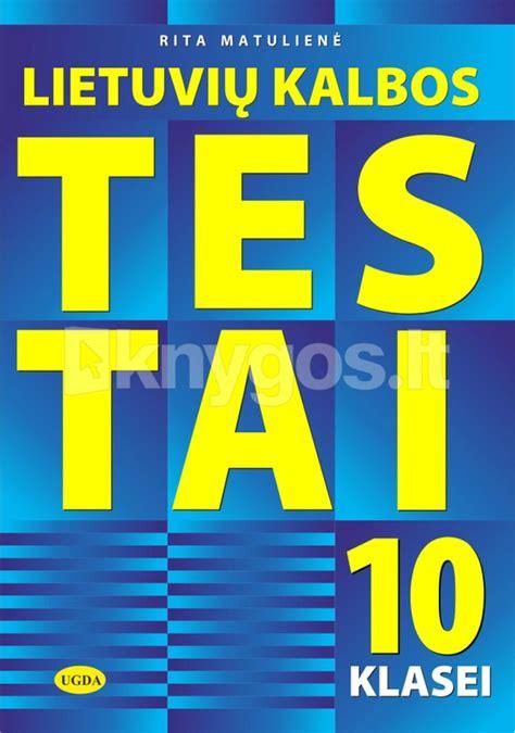 Lietuvių kalbos testai 10 klasei (2020) - Knygos.lt