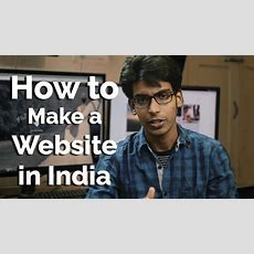 How To Create A Website, Quick & Easy In India  7 Min Guide Youtube