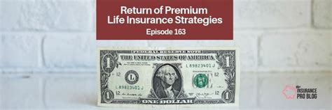 There is no one best life insurance company for everyone. Return of Premium Life Insurance Strategies • The Insurance Pro Blog