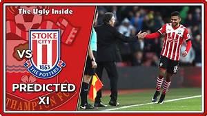 PREDICTED XI: Stoke City vs Southampton | The Ugly Inside ...