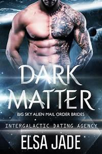 Dark, Matter
