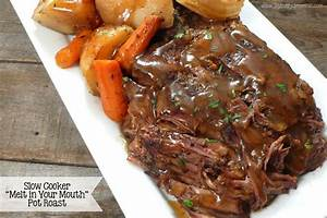 """Slow Cooker """"Melt in Your Mouth"""" Pot Roast (Joyously ..."""