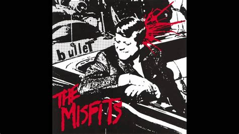 Misfits - Bullet - YouTube