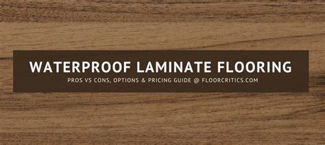 waterproof laminate flooring review  pros cons
