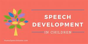 Our Helpers Chart Speech Development In Children When Should You Be Concerned