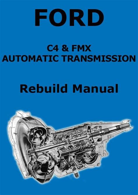 Ford Fmx Automatic Transmission Rebuild Service
