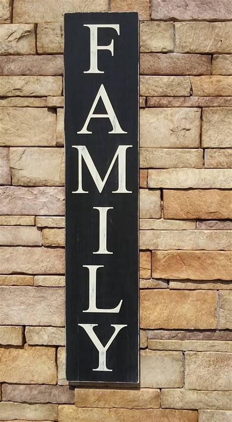 family vertical wooden sign  createyourwoodsigncom