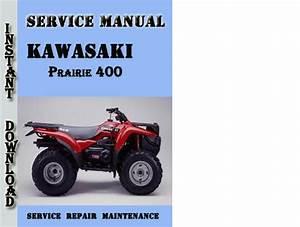 Kawasaki Kvf Prairie 400 Service Repair Manual Pdf