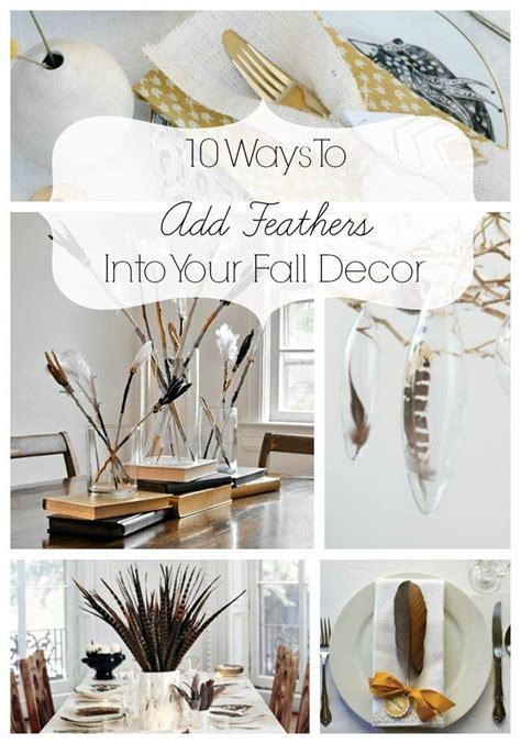 fall decorating ideas  feathers taryn whiteaker