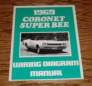 1969 Dodge Coronet Super Bee Wiring Diagram Manual 69
