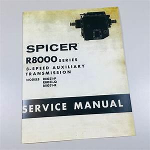 Dana Corp R8000 3 Speed Spicer Transmission Service Manual