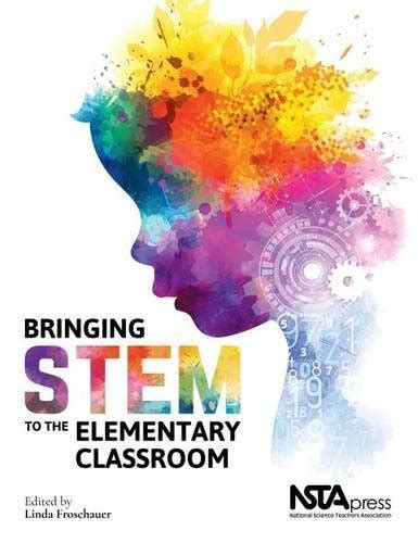Bringing Stem To The Elementary Classroom  Pb413x  Association For Contextual Behavioral Science