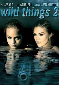 Wild Things 2 Movie - jonas dagnon's blog