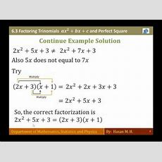 Math 103  Section 63 Factoring Trinomials Ax2+bx+c And Perfect Square Youtube