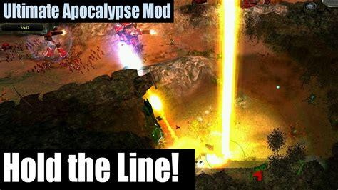 Ultimate Apocalypse Mod Skirmish Battles  Hold The Line