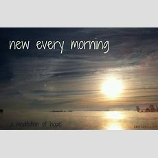New Every Morning  Kindred Grace