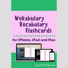 Wokabulary Vocabulary Flashcards For Iphone, Ipad And Mac  Class Tech Tips