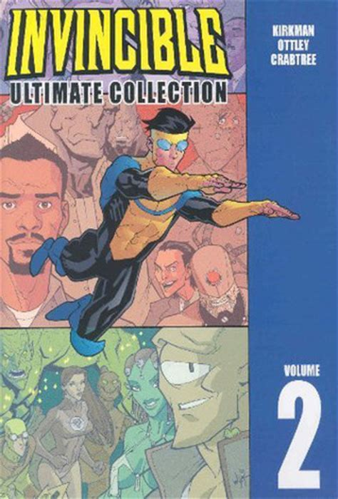 Invincible Ultimate Collection, Vol 2 By Robert Kirkman