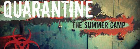 quarantine  summer camp niu steam
