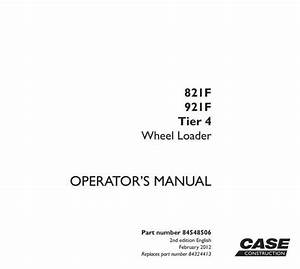 Case 821f  921f  Tier4  Wheeled Front Loader Operating And