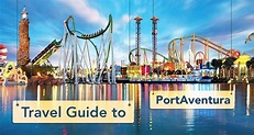 Travel Guide to PortAventura: Spain's Largest ...