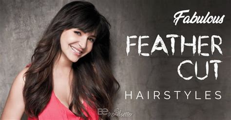 49 Feather Cut Hairstyles For Short, Medium, And Long Hair