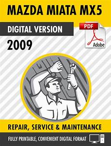 2009 Mazda Miata  Mx-5  Factory Repair Service Manual  U0026 Wiring Diagrams