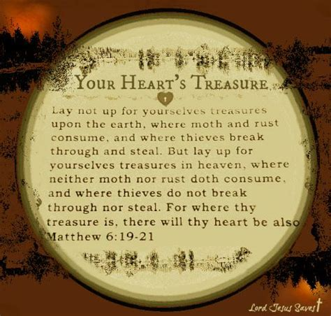 treasures moth heart heaven earth rust matthew treasure yourselves break thieves steal destroy nor lay bible neither destroys there riches