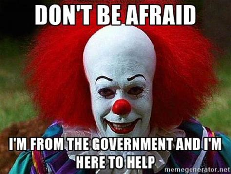 Pennywise Memes - don t be afraid pennywise the clown know your meme